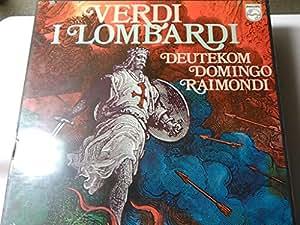 VERDI, Giuseppe: I Lombardi alla prima crociata -- Lamberto Gardelli (cond), Royal Philarmonic Orchestra, Lo Monaco, Deutekom, Raimondi, Domingo -- Philips () ----VERDI Giuseppe-DEUTEKOM Cristina (soprano); DOMINGO Placido (tenore - dir); GARDELLI Lamberto (dir); RAIMONDI Ruggero (basso)-PHILIPS-PHI 6703032-Vinyl