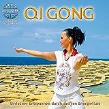 Qi Gong - Einfaches Entspannen durch sanften Energiefluss: Hörbuch mit Canda
