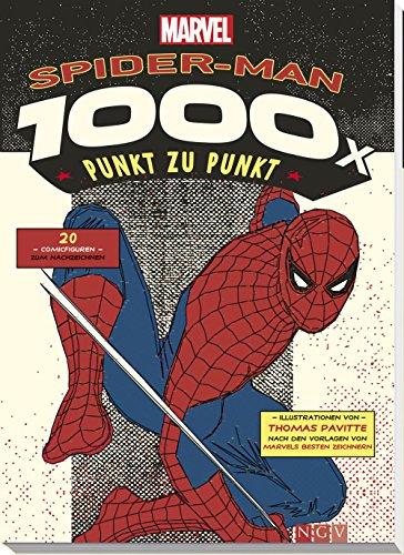 MARVEL: Spider-Man - 1000x Punkt zu Punkt: 20 Comicfiguren zum Nachzeichnen (1000x Punkt zu...
