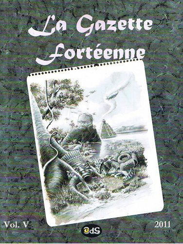La Gazette Fortenne Volume 5