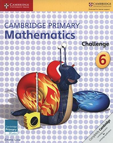 Cambridge primary. Mathematics challenge. Per la Scuola media. Con e-book. Con espansione online: 6 (Cambridge Primary Maths)