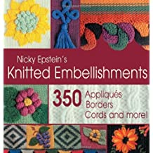 Nicky Epstein's Knitted Embellishments by Nicky Epstein (1999-05-01)