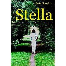 Stella: Nach Meinung vieler Leser der beste erotische Liebesroman seit Lady Chatterley