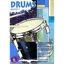 Drums. Schlagzeug lernen mit System!: Drums, m. je 2 CD-Audio, Bd.1, Mehr als 2000 Übungen mit Grooves & Fills, m. 2 CD-Audio