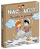 La carta di giornale. Il riciclo della carta. Nina e Nello. Ediz. illustrata