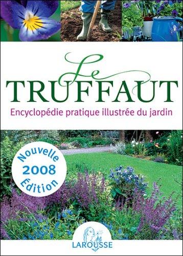 Le Truffaut, Patrick Mioulane - les Prix d\'Occasion ou Neuf