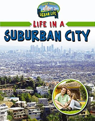 book cover of Life in a Suburban City