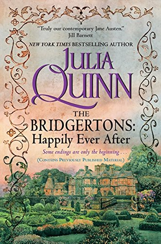 The Bridgertons: Happily Ever After (Bridgerton Family Series)