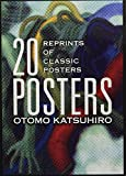 Otomo Katsuhiro 20 posters : reprints of classic posters