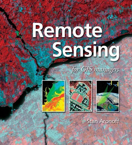 Remote Sensing for GIS Managers (Stanley Remote)