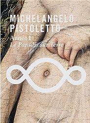 Michelangelo Pistoletto : Année 1, Le paradis sur Terre (1DVD)