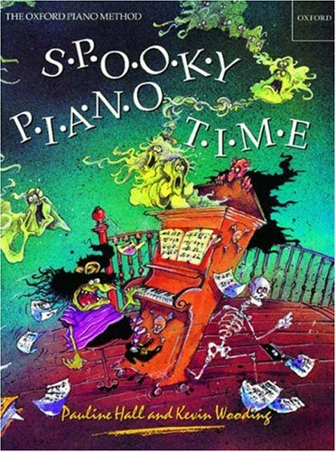 Spooky Piano Time: Terrifying Pieces, Poems and Puzzles