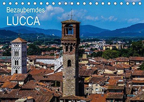 Bezauberndes Lucca (Tischkalender 2018 DIN A5 quer): Lucca, die faszinierende Schönheit in der Toskana (Monatskalender, 14 Seiten ) (CALVENDO Orte)