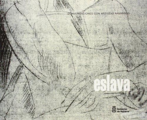 Conversaciones con artistas navarros: Antonio Eslava