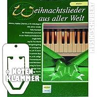 Weihnachtslieder aus aller Welt für Klavier inkl. praktischer Notenklammer - 29 beliebte Weihnachtslieder von STILLE NACHT bis WINTER WONDERLAND in leichten bis mittelschweren Arrangements (broschiert) von Uwe Sieblitz (Noten/Sheetmusic)