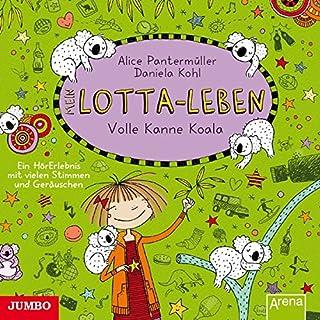 Mein Lotta-Leben [11]: Volle Kanne Koala
