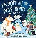 Un Noël au pôle nord en pop-up