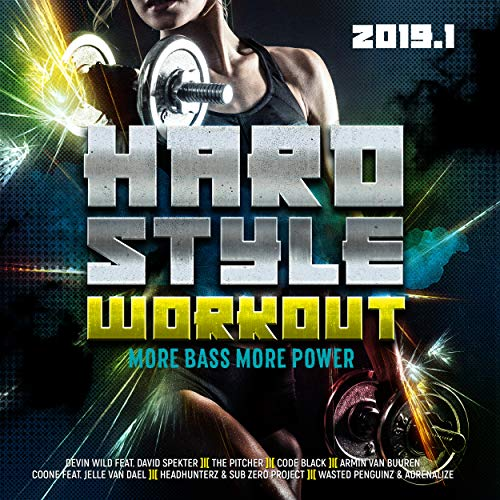 Hardstyle Workout 2019.1 - More Bass, More Power