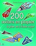 Telecharger Livres 200 avions en papier a plier et a faire voler (PDF,EPUB,MOBI) gratuits en Francaise