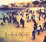 Luxe | Stranded horse (1979 ?-....)