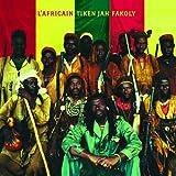 L' Africain / Tiken Jah Fakoly   Fakoly, Tiken Jah (1968-....). Auteur. Interprète