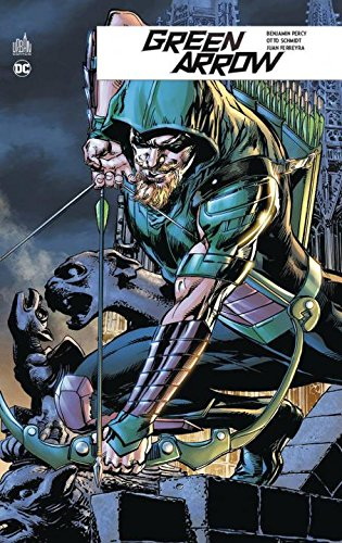 Green Arrow Rebirth, Tome 2 :, Livres/Bandes dessinées
