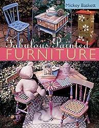 Fabulous Painted Furniture by Mickey Baskett (2004-09-01)