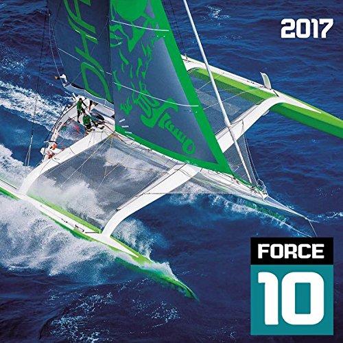 Force 10 - Sailing 2017 - Segelkalender (42 x 42)