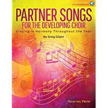 Partner Songs for the Developing Choir: Ten 2-Part Reproducible Concert Chorals [With Free Web Access]