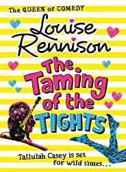 The Taming Of The Tights (The Misadventures of Tallulah Casey, Book 3)