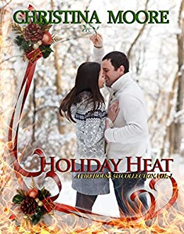 Holiday Heat: A Firehouse 343 Collection, Volume 1 (English Edition) di [Moore, Christina]