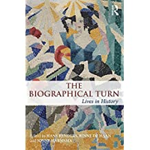 The Biographical Turn: Lives in history