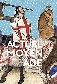 Actuel Moyen Age par Florian Besson