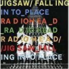 Jigsaw Falling Into Place by Radiohead