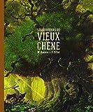 Les souvenirs du vieux chêne / Maxime Rovere, Frédéric Pillot | Rovere, Maxime (1977-....). Auteur