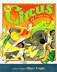 The Circus is Coming (A Golden Classic) by Hilary Knight (2007-06-12)