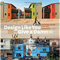 Design Like You Give a Damn: Building