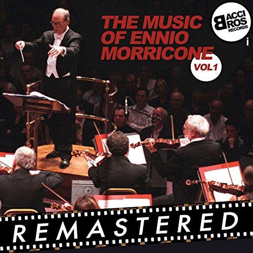 The Music of Ennio Morricone, ...