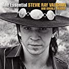 Essential Stevie Ray Vaughn