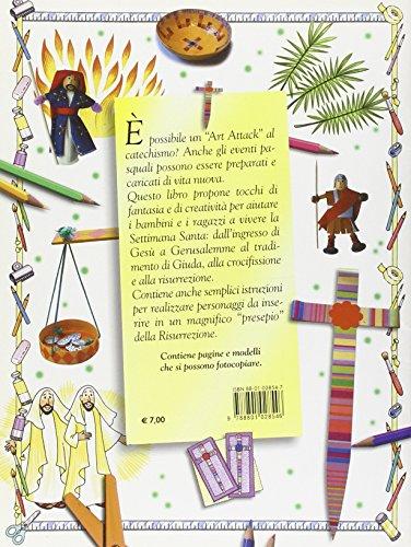 La Settimana santa a 10 dita. Idee e creazioni per preparare la Pasqua (Catechismo a 10 dita)