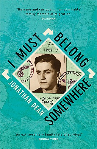 I Must Belong Somewhere: An extraordinary family tale of survival