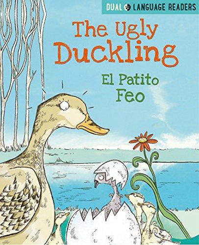 The Ugly Duckling: El Patito Feo (Dual Language Readers)