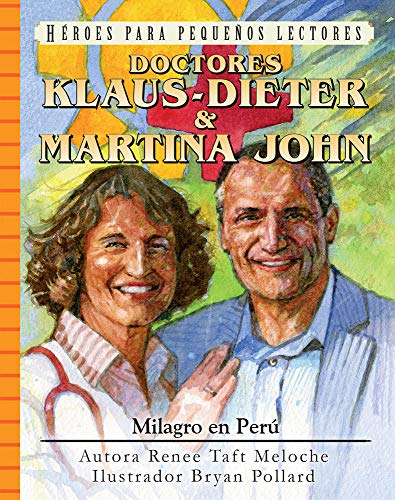 Spanish - Yr - Dr Klaus-Dieter and Martina John (Heroes for Young Readers)