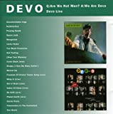 Q: Are We Not Men ? A: We Are Devo / Devo Live