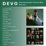Q: Are We Not Men? A: We Are Devo/Devo Live