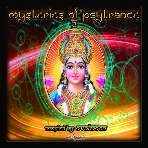 Mysteries of Psytrance Vol. 2: Compiled By Ovnimoon (Best of Goa, Progressive Psy, Fullon Psy, Psychedelic Trance)
