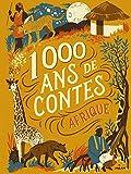 Mille ans de contes Afrique...