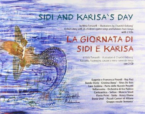 La giornata di Sidi e Karisa. Con CD Audio