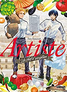 Artiste, un chef d'exception Edition simple Tome 1