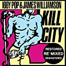 Kill City (Restored & Remixed)